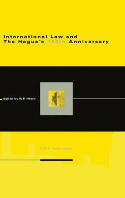 International Law and The Hague's 750th Anniversary (Hardback)