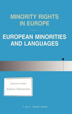 Minority Rights in Europe:European Minorities and Languages (Hardback)