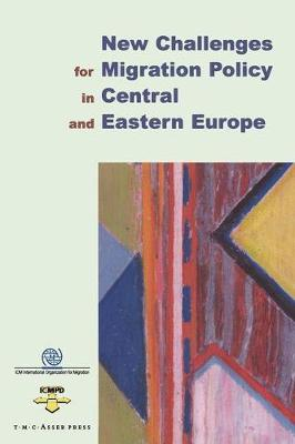 New Challenges for Migration Policy in Central and Eastern Europe (Paperback)