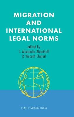 Migration and International Legal Norms (Hardback)