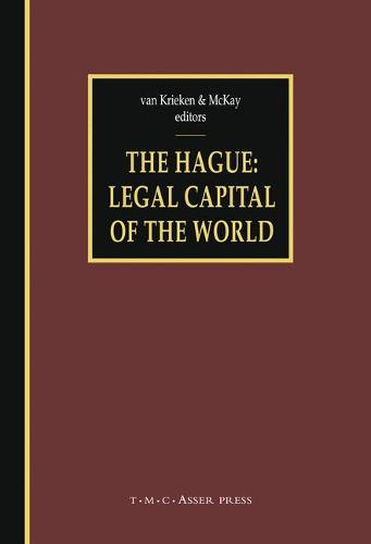 The Hague - Legal Capital of the World (Hardback)