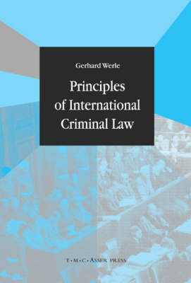 Principles of International Criminal Law (Hardback)