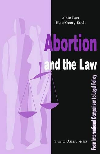 Abortion and the Law: From International Comparison to Legal Policy (Hardback)