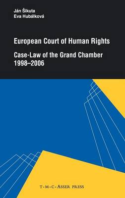 European Court of Human Rights: Case-Law of the Grand Chamber 1998-2006 (Hardback)