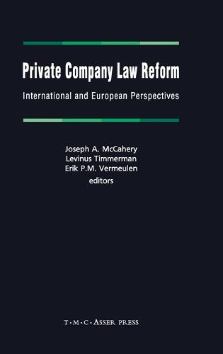 Private Company Law Reform: International and European Perspectives (Hardback)