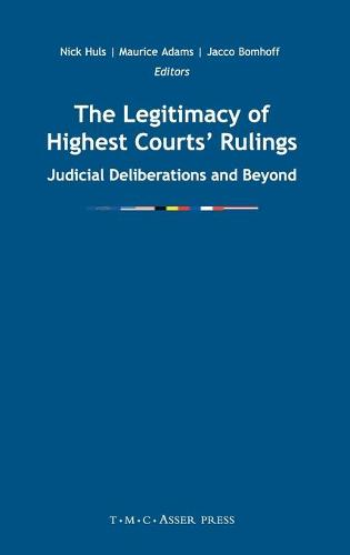 The Legitimacy of Highest Courts' Rulings: Judicial Deliberations and Beyond (Hardback)