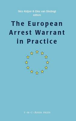 The European Arrest Warrant in Practice (Hardback)