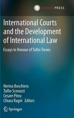 International Courts and the Development of International Law: Essays in Honour of Tullio Treves (Hardback)