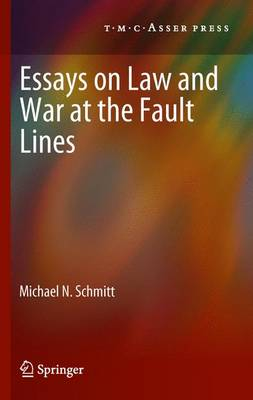Essays on Law and War at the Fault Lines (Paperback)