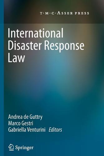 International Disaster Response Law (Paperback)