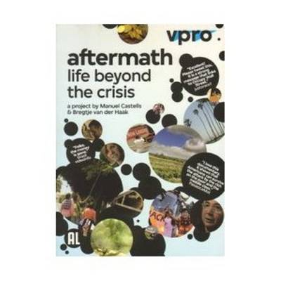 Aftermath - Life Beyond Crisis. A Project by Manuel Castells and Bregtje Van Der Haak. 4 Dvds (DVD)