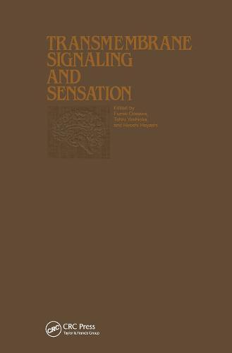 Proceedings of the Taniguchi Symposia on Brain Sciences, Volume 7: Transmembrane Signaling and Sensation (Hardback)