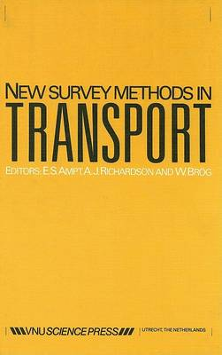 New Survey Methods in Transport: 2nd International Conference, Hungerford Hill, Australia, 1983 (Hardback)