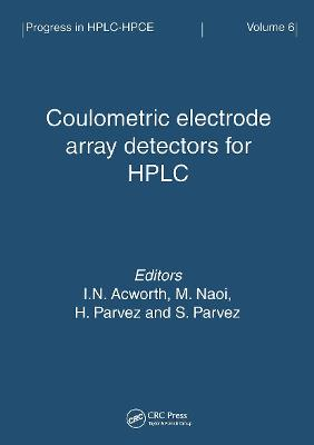 Coulometric Electrode Array Detectors for HPLC (Paperback)
