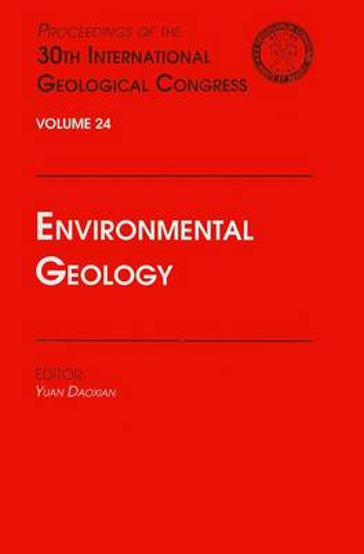 Environmental Geology: Proceedings of the 30th International Geological Congress, Volume 24 (Hardback)