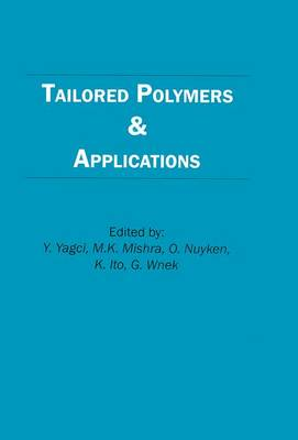 Tailored Polymers and Applications (Hardback)