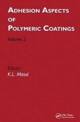Adhesion Aspects of Polymeric Coatings: Volume 2 (Hardback)