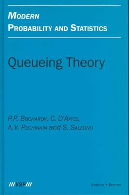 Queueing Theory - Modern Probability & Statistics (Hardback)