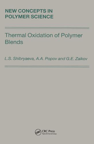 Thermal Oxidation of Polymer Blends: The Role of Structure (Hardback)