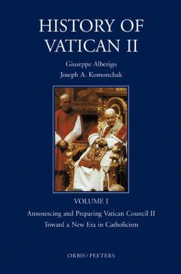 History of Vatican II: v. 1 - History of Vatican II v.1 (Hardback)