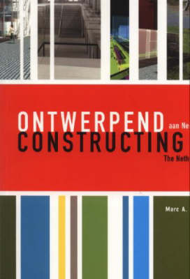 Constructing the Netherlands (Paperback)