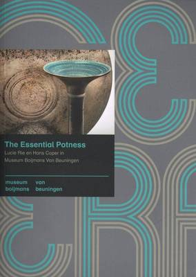 The Essential Potness - Lucie Rie & Hans Coper (Paperback)