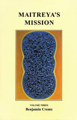 Cover Maitreya's Mission: Volume 3
