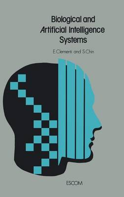 Biological and Artificial Intelligence Systems (Hardback)