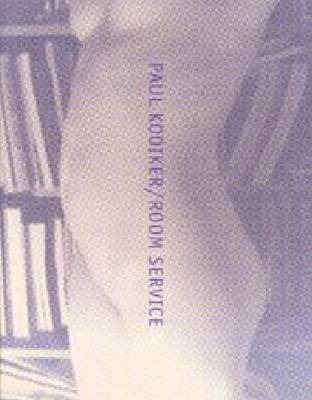 Paul Kooiker: Room Service (Paperback)