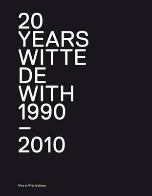 20+ Years of Witte De With (Hardback)