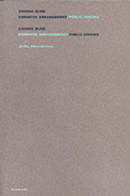 Andrea Blum: Domestic Arrangement, Public Affairs (Paperback)