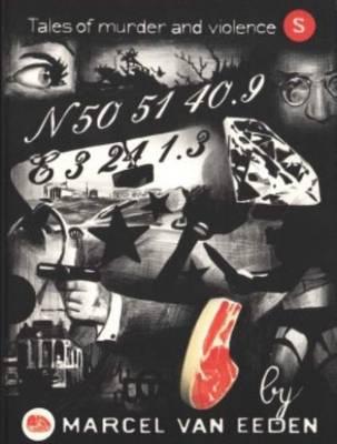 Marcel Van Eeden - Tales of Murder and Violence (Paperback)