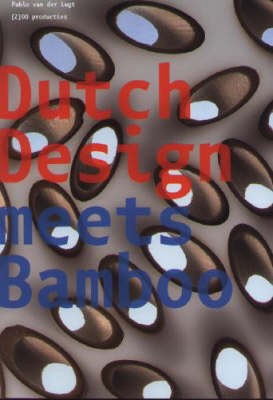Dutch Design Meets Bamboo (Paperback)