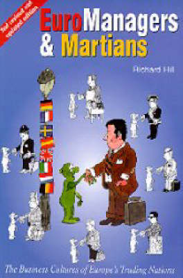 Euromanagers and Martians: Business Cultures of Europe's Trading Nations (Paperback)