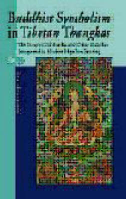 Buddhist Symbolism in Tibetan Thangkas: The Story of Siddhartha and Other Buddhas Interpreted in Modern Nepalese Painting (Paperback)