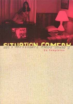 Ed Templeton: Situation Comedy (Paperback)