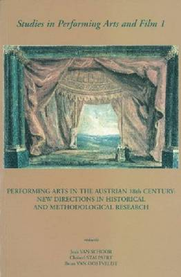 Performing Arts in the Austrian 18th Century (Paperback)