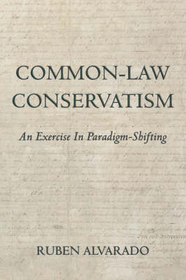 Common-Law Conservatism (Paperback)