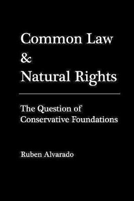 Common Law & Natural Rights (Paperback)