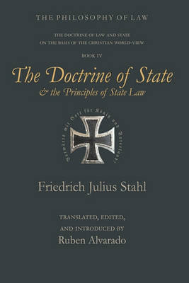 The Doctrine of State and the Principles of State Law (Hardback)