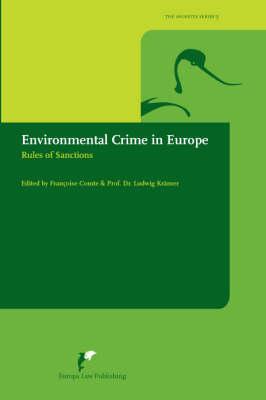 Environmental Crime in Europe: Rules of Sanctions (Hardback)