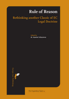 The Rule of Reason: Rethinking Another Classic of European Law - Hogendorp Papers No. 4 (Hardback)