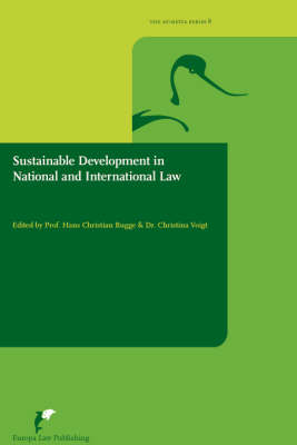 Sustainable Development in International and National Law - The Avosetta Series No. 8 (Paperback)