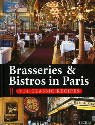 Brasseries and Bistros in Paris (Hardback)