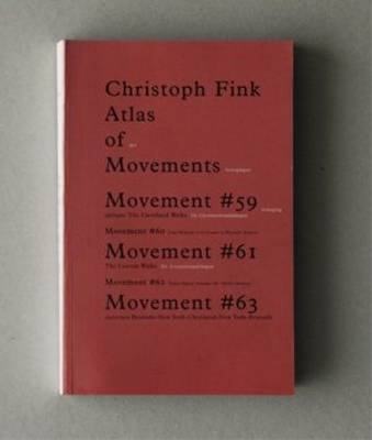 Christoph Fink. Atlas of Mouvements #59 to #63 (Paperback)