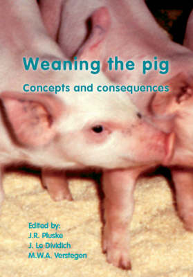 Weaning the Pig: Concepts and Consequences (Hardback)
