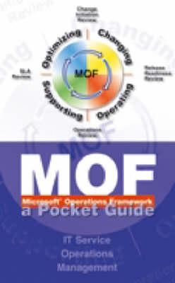 Microsoft Operations Framework: A Pocket Guide (Hardback)