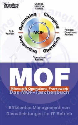 Microsoft Operations Framework: A Pocket Guide (Hardback)