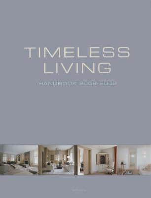 Timeless Living Handbook 2008-2009 (Hardback)