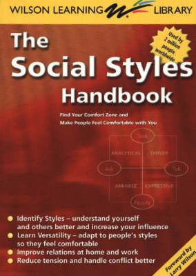 The Social Styles Handbook: Find Your Comfort Zone and Make People Feel Comfortable with You (Paperback)